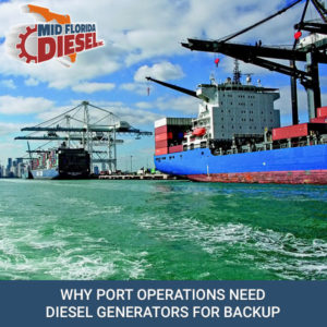 Port Operations Need Diesel Generators for Backup