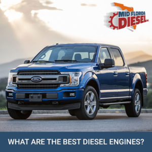 What Are The Best Diesel Engines?