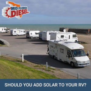 Should You Add Solar To Your RV?