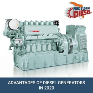 Advantages Of Diesel Generators In 2020